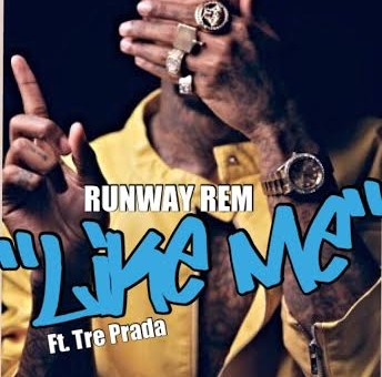 Runway Rem – Like Me Ft. Tre Prada