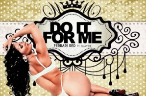 Ferrari Red x Swayzie – Do It For Me (Prod. by K.E. On Tha Track) (Dir. by Brian Da Director)