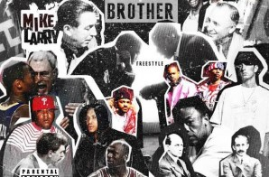 Mike Larry x Santos – Big Brother (Freestyle)