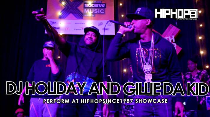 unnamed-92 DJ Holiday & Gillie Da Kid Make A Special Appearance At The 2015 SXSW HHS1987 Showcase (Video)