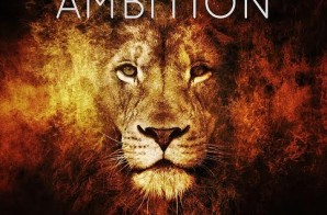 Lew Sid x Stretch Dolla x Will Jung – AMBITION