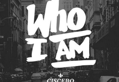 Ciscero x King Rosè – Who I Am