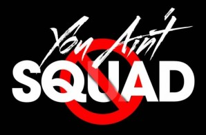 Chaos – You Ain't Squad (Prod. By IAmOne)