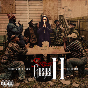 ymystreetgospelII-1 Young Money Yawn - Street Gospel II: Hosted By DJ Drama (Mixtape)