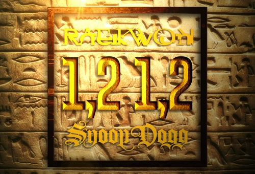 Raekwon – 1,2 1,2 Ft. Snoop Dogg
