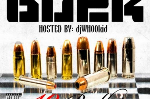 Young Buck – 10 Bullets (Mixtape) (Hosted by DJ Whoo Kid)