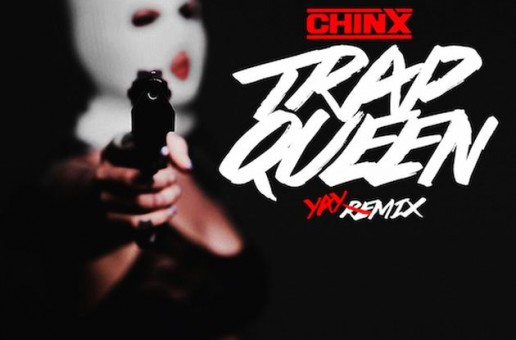 Chinx – Trap Queen (Remix)
