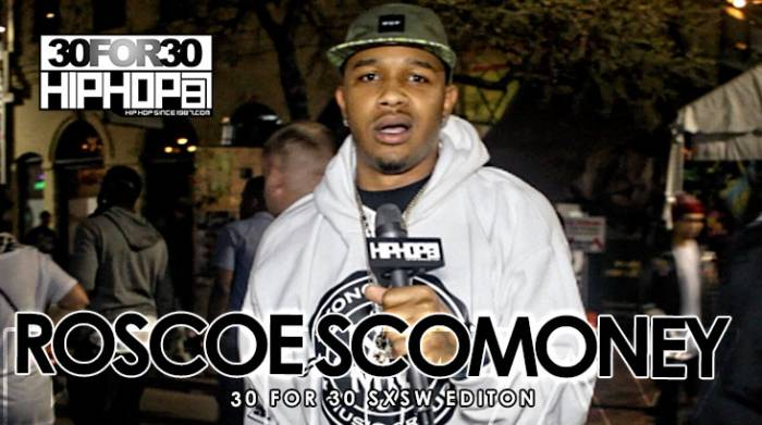 DailyThumbnail-April2015-146 Roscoe ScoMoney - 30 For 30 Freestyle (2015 SXSW Edition) (Video)