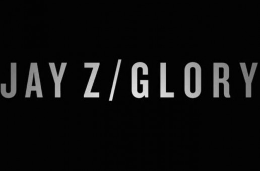 Jay Z – Glory (Video)