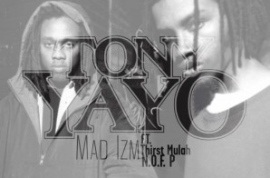 Tony Yayo – Mad Izm Ft. Thirst Mulah & N.O.F. P