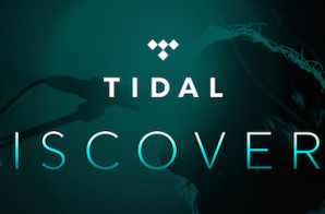 TIDAL Introduced TIDAL Discovery – The Music Of Tomorrow