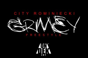 City Rominiecki – Grimey Freestyle