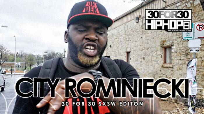 city-rominiecki-30-for-30-freestyle-2015-sxsw-edition-video-HHS1987