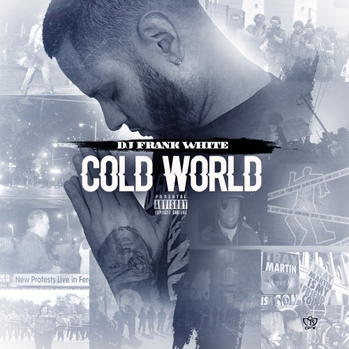 cold-world DJ Frank White - Cold World (Mixtape)