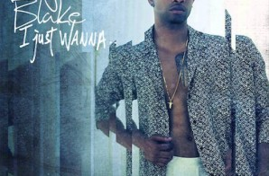 Elijah Blake – I Just Wanna (Remix) Ft. Dej Loaf