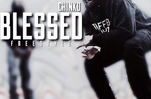 Chinko – Blessed Freestyle