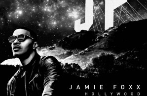 "Jamie Foxx Reveals Release Date For Forthcoming Album, ""Hollywood"""