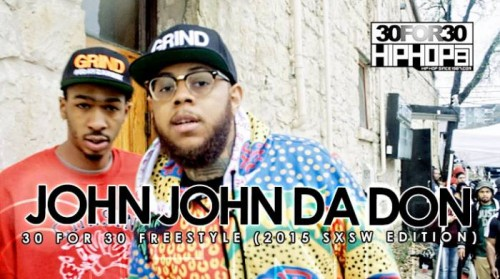 john-john-da-don-30-for-30-freestyle-2015-sxsw-edition-video-HHS1987