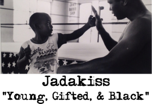 Jadakiss – Young, Gifted, & Black