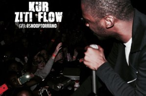 Kur – Ziti Flow x Young Bull x Tell Me