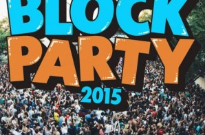Mad Decent Block Party 2015 Announcement + Line-Up & Tour Dates