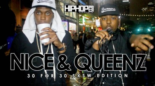 nice-queenz-30-for-30-freestyle-2015-sxsw-edition-video
