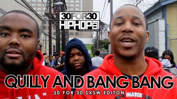 quilly-and-bang-bang-30-for-30-freestyle-2015-sxsw-edition-video-HHS1987-2015