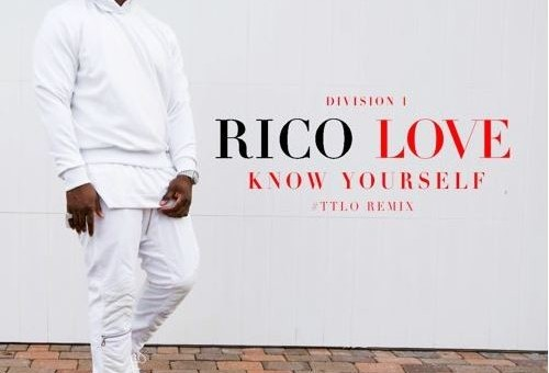 Rico Love – Know Yourself (Remix)