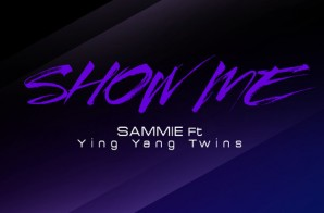 Leigh Bush x Ying Yang Twins – Show Me