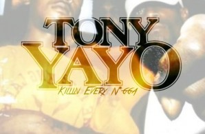 Tony Yayo – Killin' Every N*gga
