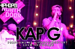 Kap G Performs At The 2015 SXSW HHS1987 Showcase (Video)