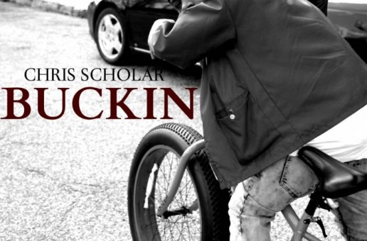 Chris Scholar – Buckin (Video)