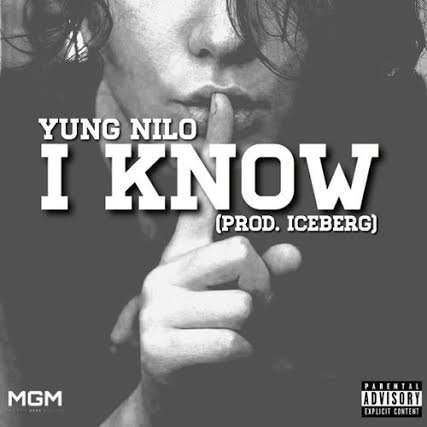 unnamed21 Yung Nilo - I Know