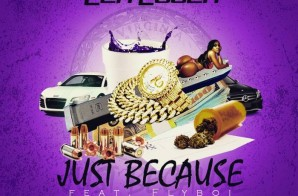 @Flyb_100k x @SmokedOutLuger – Just Because (Prod. By Lex Luger)