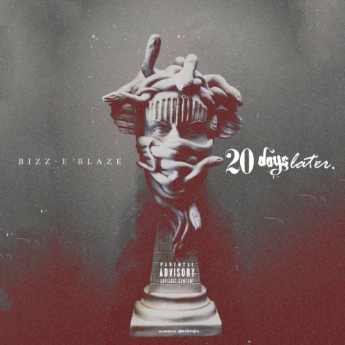 2DL-500x500 Bizz-E Blaze - 20 Days Later
