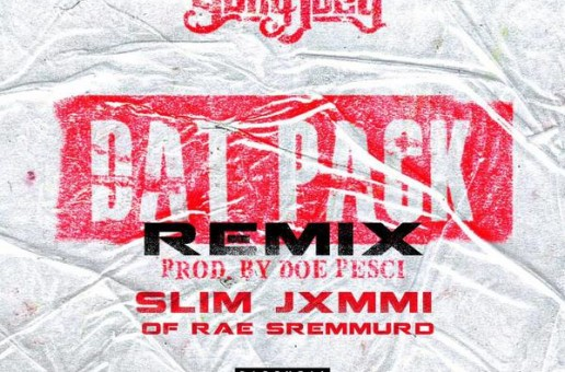 Yung Joey x Slim Jxmmi – Dat Pack (Remix)
