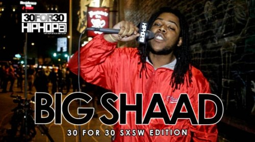 DailyThumbnail-April2015-173-500x279 Big Shaad - 30 For 30 Freestyle (2015 SXSW Edition) (Video)