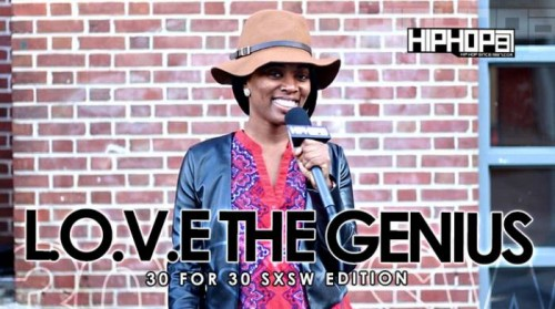 DailyThumbnailMay2015-101-500x279 L.O.V.E. The Genius - 30 For 30 Freestyle (2015 SXSW Edition) (Video)