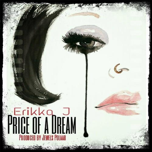 Price-of-a-Dream-cover-500x500 Erikka J - Price Of A Dream
