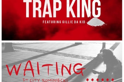 "B Love ""Waiting"" Ft. City Rominiecki & ""Trap King"" Ft. Gillie Da Kid"