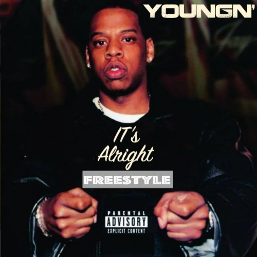 a331966b5147584541a89279da91f40f-500x500 YoungN' - It's Alright (Freestyle)