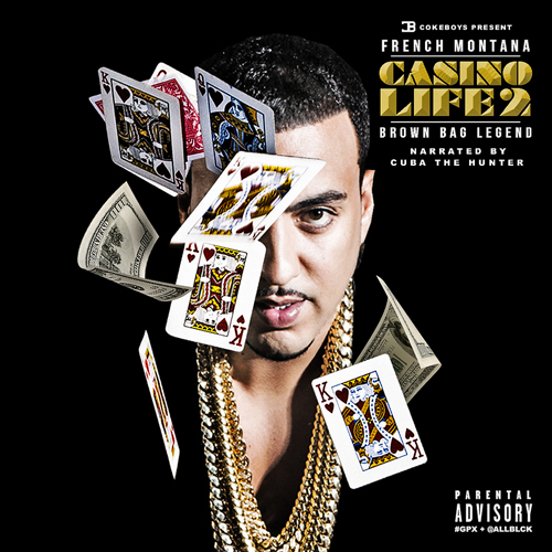 french-montana-casino-life-2-front French Montana - Casino Life 2: Brown Bag Legend (Mixtape)