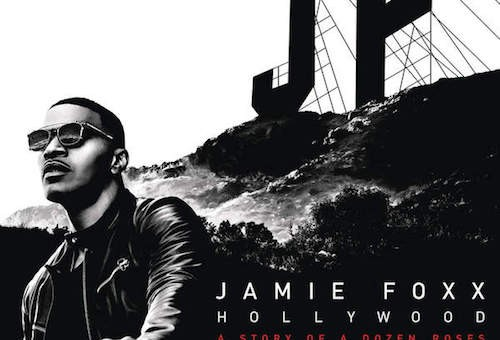 Two For One: Jamie Foxx – On The Dot Ft. Fabolous & Like a Drum Ft. Wale