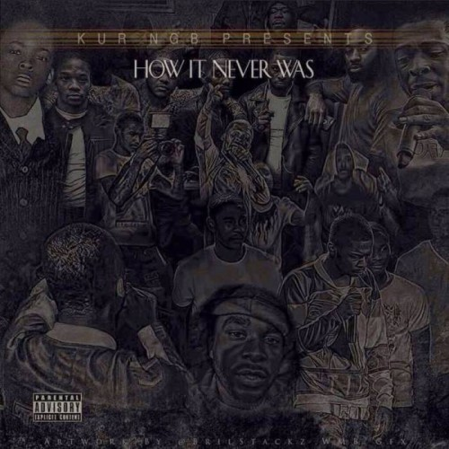 kur-how-it-never-was-mixtape-HHS1987-2015-500x500 Kur - How It Never Was (Mixtape)