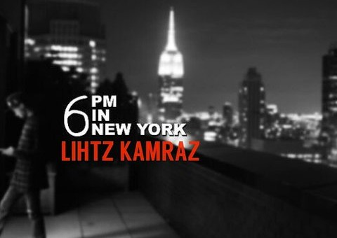 Lihtz Kamraz – 6PM In New York