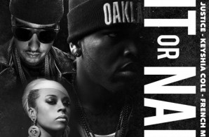 Rayven Justice – Hit Or Nah (Remix) Ft. Keyshia Cole & French Montana