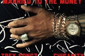 Trey Songz – Married To The Money Ft. Chisanity