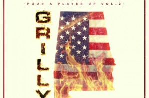Grilly – Pour A Player Up Vol. 2 (Mixtape)