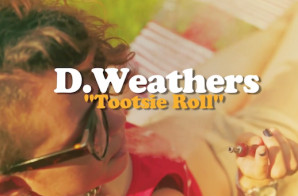 D. Weathers – Tootsie Roll