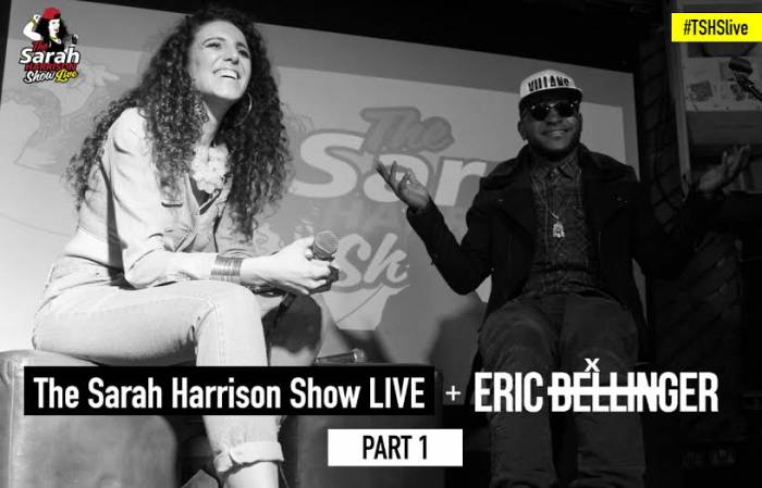 unnamed-34 The Sarah Harrison Show LIVE x Eric Bellinger (Part 1) (Video)